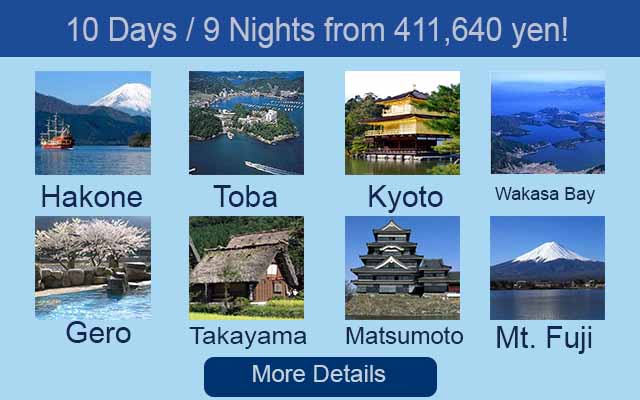 10 Days 9 Nights in Hakone Toba Kyoto Wakasa Bay Gero Takayama Matsumoto and Mt Fuji